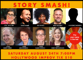 Story Smash! Competitive Storytelling at its Best! ft. Christine Blackburn, Danny Zuker, Mike Schmidt, Ina Romeo, David Crabb, Judith Shelton, and more!