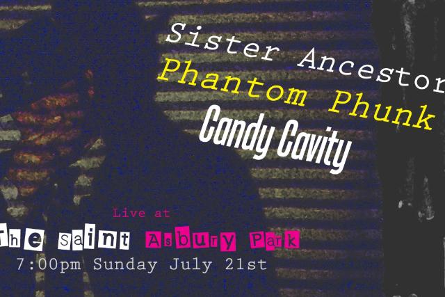 SISTER ANCESTOR   , PHANTOM PHUNK, CANDY CAVITY