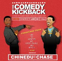 The Comedy Kickback w/ Chinedu Unaka ft. Sasheer Zamata, Francisco Ramos, Audrey Stewart, Rae Sanni, Kraig Smith, and more!