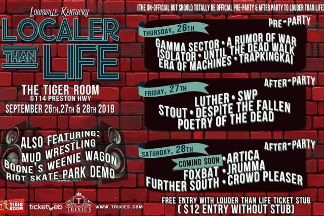 Localer Than Life III featuring Gamma Sector / A Rumor Of War / Trapkingkai / Isolator / Until The Dead Walk