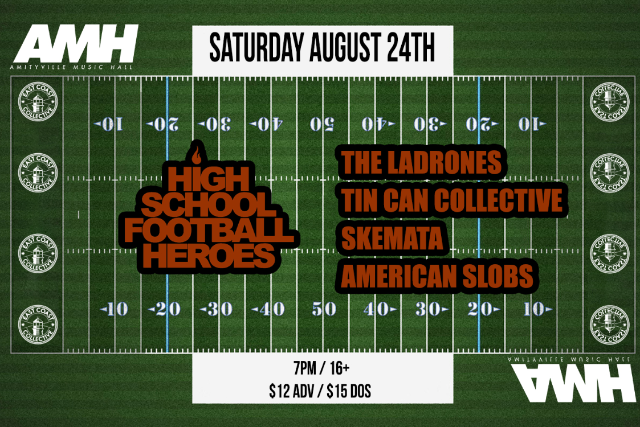 High School Football Heroes, The Ladrones, The Tin Can Collective, American Slobs, Skemata