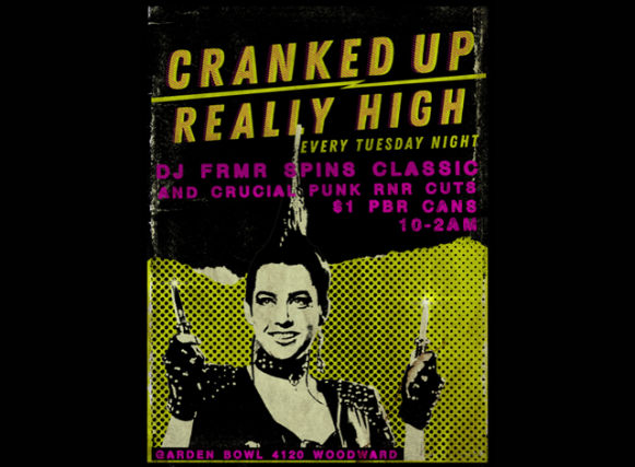 Cranked Up Really High - Tuesdays at the Garden Bowl
