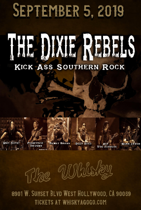 The Dixie Rebels with Dizzy Reed of Guns N' Roses