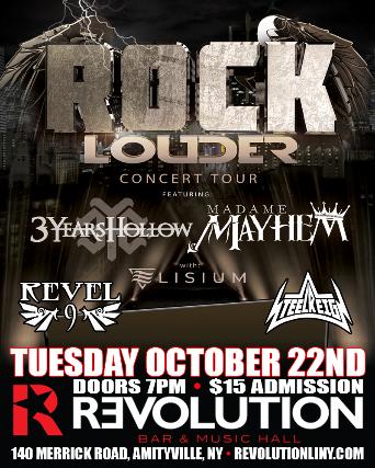 3 Years Hollow, Madame Mayhem, Elisium, Revel 9, Steel Reign