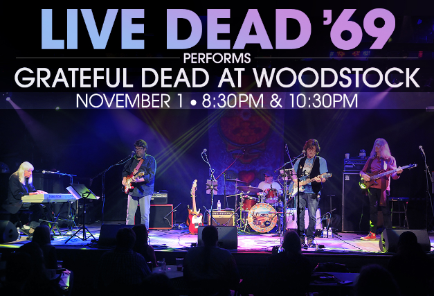 Ticket for Live Dead 69 Performs Grateful Dead at Woodstock Feat Tom  Constanten Mark Karan Robin Sylvester Slick Aguilar Joe Chirc