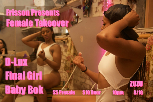 Female Takeover ft. D-Lux, Final Girl, Baby Bok