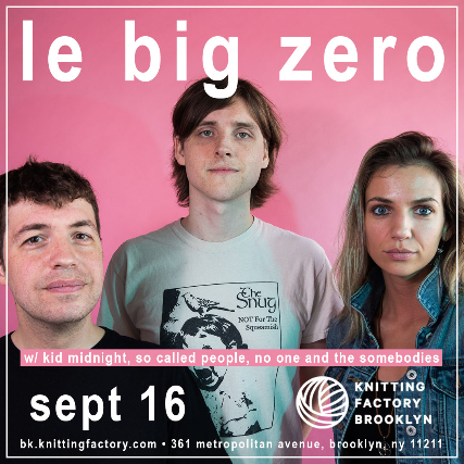 Le Big Zero (album release), Kid Midnight, So Called People, No One and the Somebodies