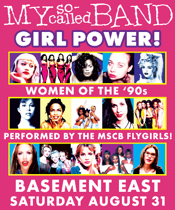 My So-Called Band: GIRL POWER! Women of the '90s Performed by the MSCB Flygirls!