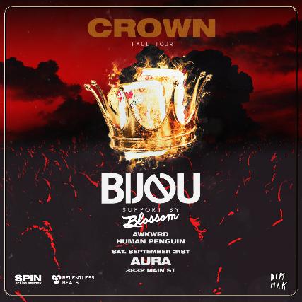 Aura presents: Crown Tour FT Bijou at Aura