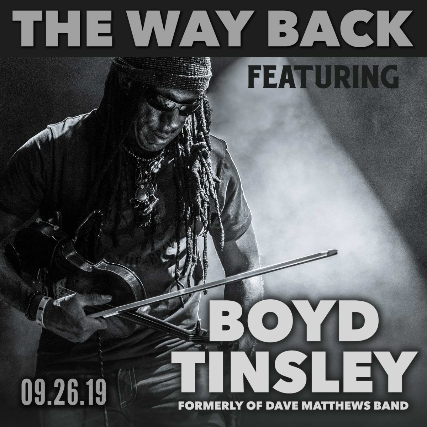 The Way Back Featuring Boyd Tinsley, Brooks Young Band