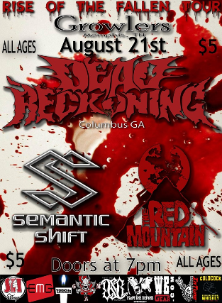 Dead Reckoning/ Semantic Shift/ The Red Mountain at Growlers