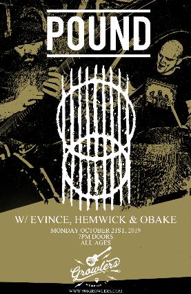 Evince / Pound / Hemwick / Obake