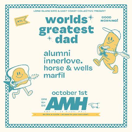 worlds greatest dad, Alumni, Innerlove., Horse & Wells, Marfil