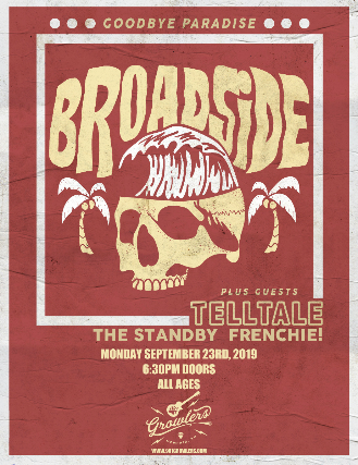 Broadside w/ Telltale, The Standby & Frenchie!