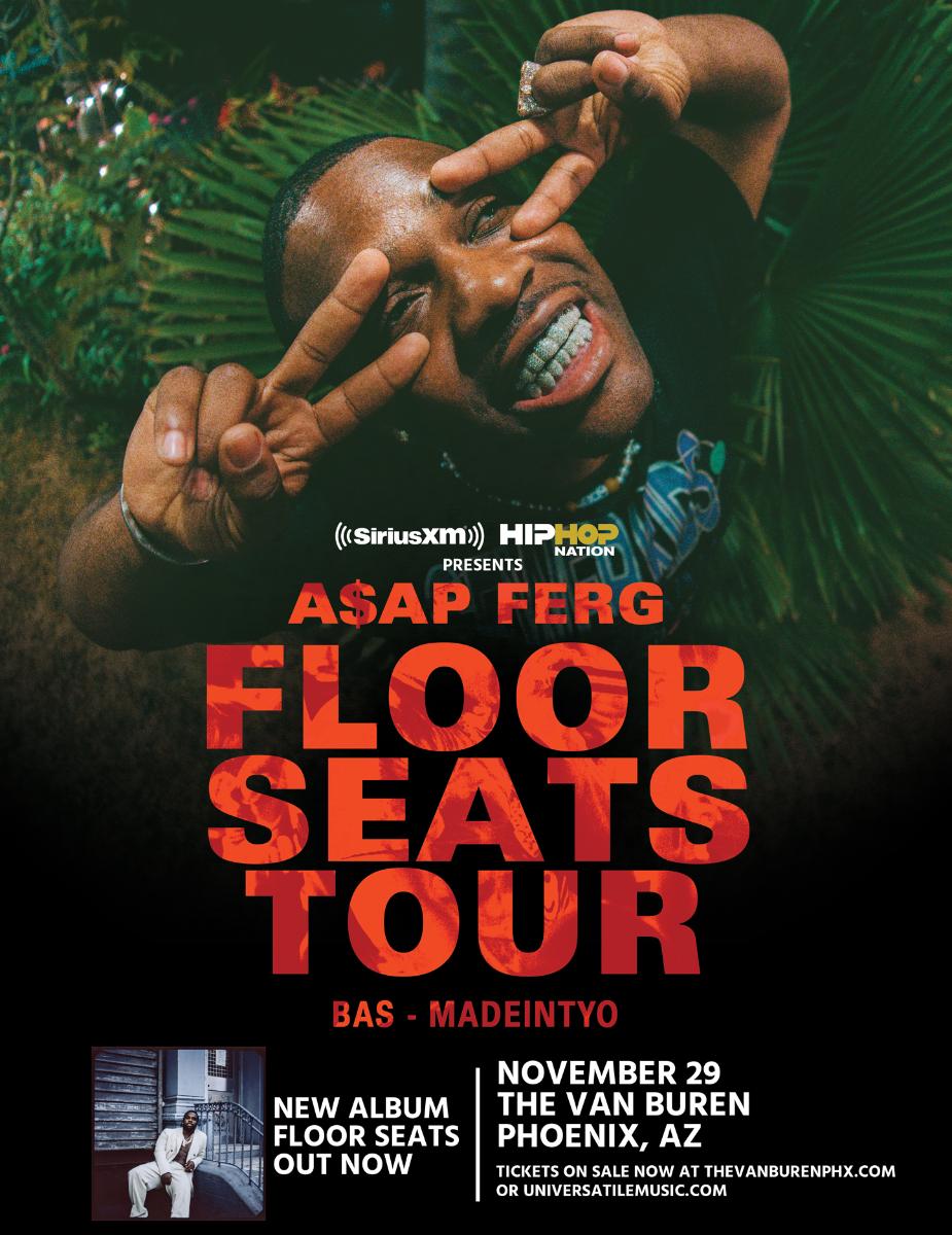 AP FERG – FLOOR SEATS TOUR