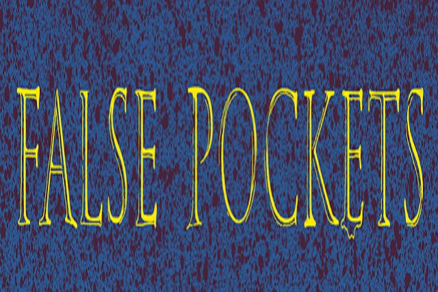 False Pockets