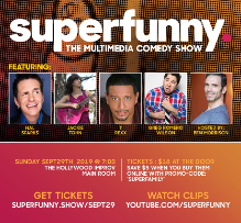 Superfunny - The Multimedia Comedy Show w/ Ben Morrison, Hal Sparks, Jackie Tohn, T Rexx, Greg Wilson, and more TBA!