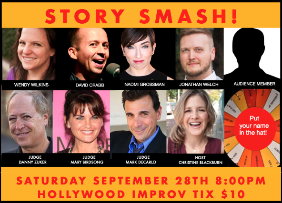 Story Smash! Competitive Storytelling at its Best! ft. Christine Blackburn, Wendy Wilkins, Jonathan Bradley Welch, Naomi Grossman, David Crabb, Danny Zuker, Mary Birdsong, Mark DeCarlo, and more!