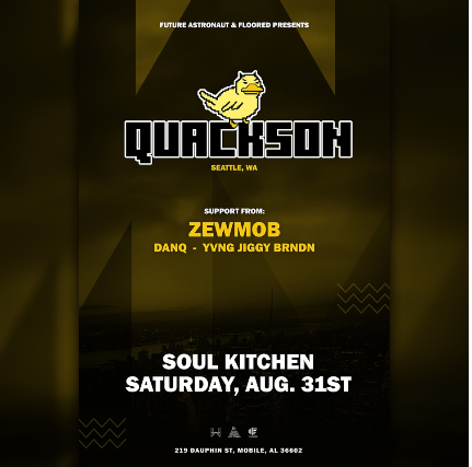 Quackson, Zewmob - Yvng Jiggy - DanQ   at Soul Kitchen