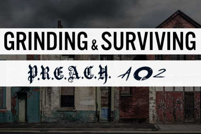 Grinding and Surviving
