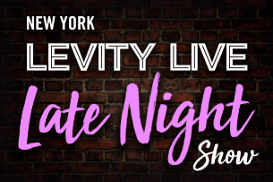 Levity Live Late Night with Jamie Roberts, Ariel Elias, Dave Temple & more!