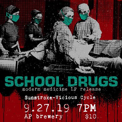 School Drugs: Modern Medicine LP Release
