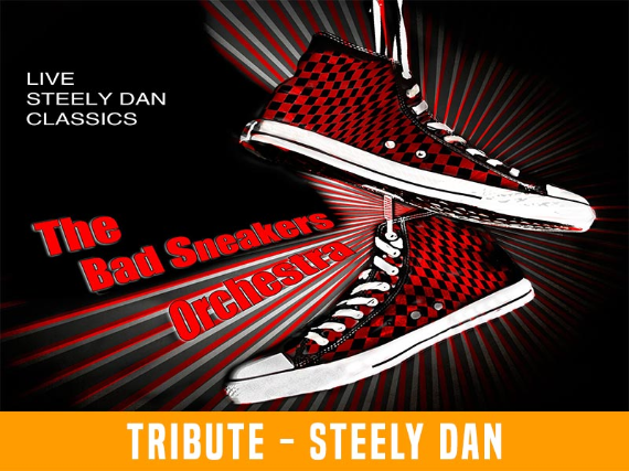 The Bad Sneakers Orchestra - Live Steely Dan Classics