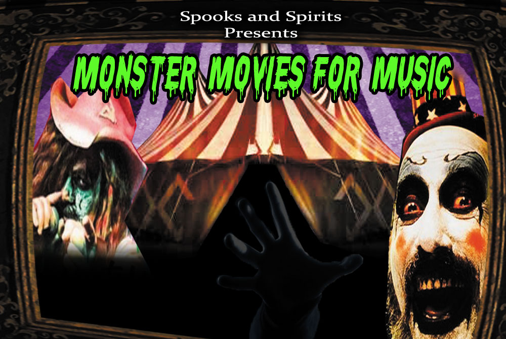 Spooks and Spirits Presents: Monster Movies for Music