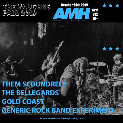 The Vaughns, Them Scoundrels, The Bellegards, Gold Coast, Generic Rock Band Experiment