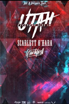 Everyone Dies In Utah, Scarlett O'Hara, Gravitywell