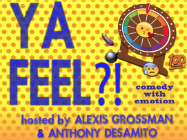 Ya Feel? with Alexis Grossman and Anthony Desamito