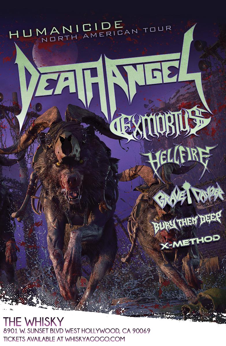 Death Angel, Exmortus, Hellfire, GraveDanger, Bury Them Deep, XMethod