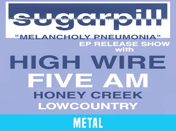 Sugarpill (Ep Release) // High Wire // Five AM // Honey Creek // Lowcountry