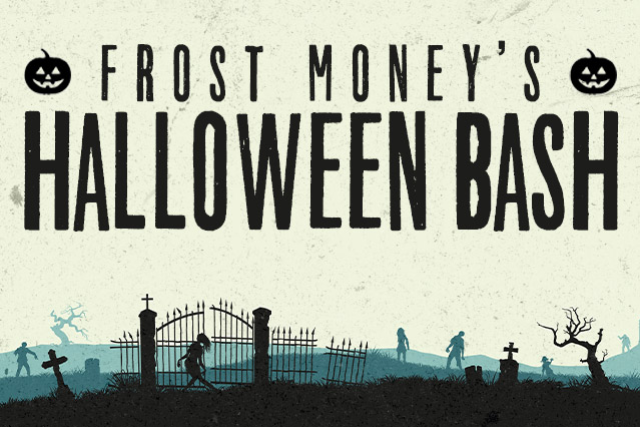Frost Money's Halloween Bash