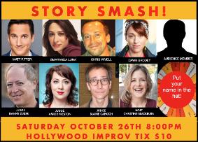 Story Smash The Storytelling Game Show! It's the funniest game show in LA! w/ Christine Blackburn, Danny Zukerm Natt Ritter, Chris Wivell, Dawn Brodey, Smaranda Luna and more!