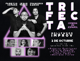 TRIFECTA (Comedia en Español/Spanish Language Comedy) ft. Fabrizio Copano, Francisco Ramos, Jesus Trejo, and more!
