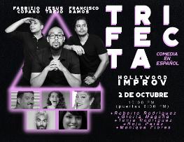 TRIFECTA (Comedia en Español/Spanish Language Comedy) ft. Fabrizio Copano, Francisco Ramos, Jesus Trejo, and more!