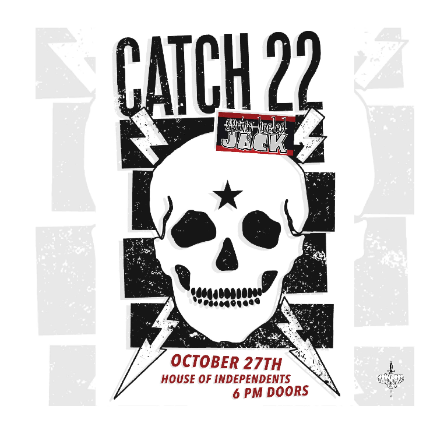 Catch 22 at House of Independents