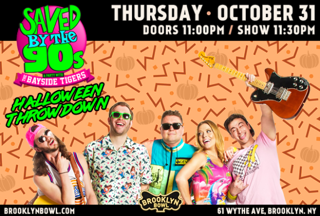 More Info for Saved By The 90s with The Bayside Tigers: Halloween Throwdown!