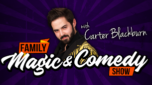 Comedy & Magic Show For All Ages with Carter Blackburn