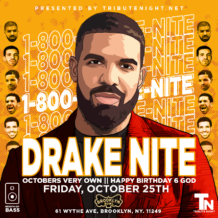 More Info for Drake Nite: Happy Birthday 6 God