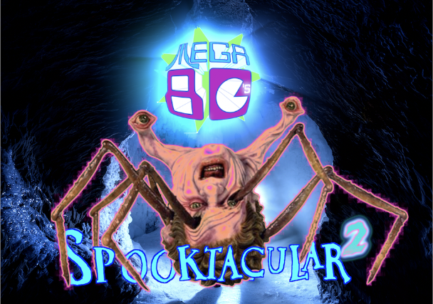 The Mega 80s -SPOOKTACULAR 2
