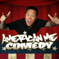 American Me Comedy ft. Jason Rogers, Gene Pompa, Jimmy Shin, Gary Robinson, Jessica Inserram Greg Baldwin, Nikki Bon, Maddy Rich, Naz Janus, and more!