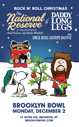 More Info for The National Reserve & Daddy Long Legs Rock N' Roll Christmas
