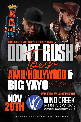 Don't Rush Tour ft. Avail Hollywood & Big Yayo