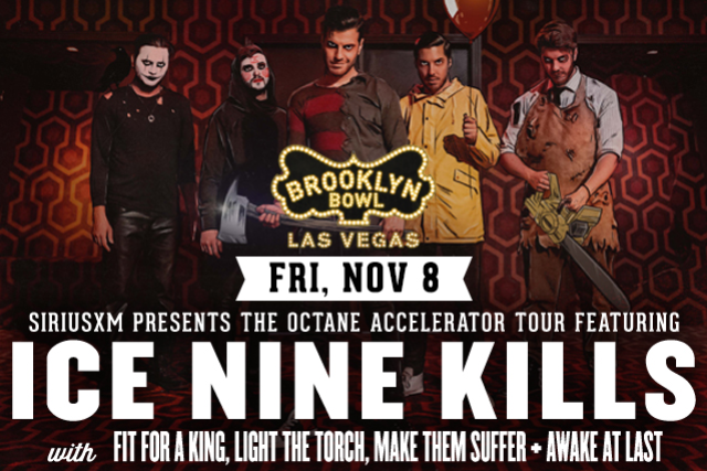 More Info for SiriusXM Presents The Octane Accelerator Tour featuring Ice Nine Kills