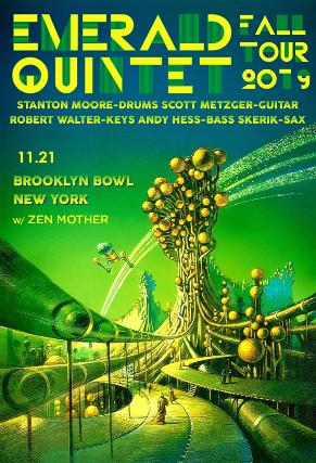 More Info for Emerald Quintet feat. Stanton Moore, Scott Metzger, Robert Walter, Andy Hess & Skerik