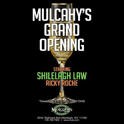 Mulcahy's Grand Opening