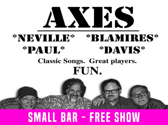 Axes of Evil [Free Show]