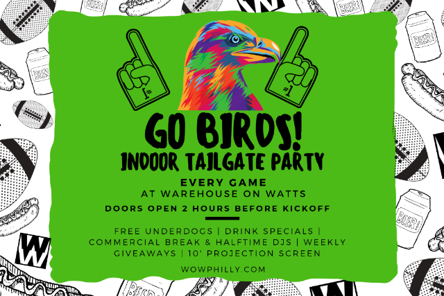 GO BIRDS! (Weekly) Indoor Tailgate